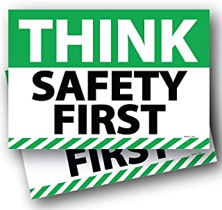 (2 Pack) Think Safety First Sign 7