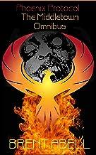 Phoenix Protocol: The Middletown Omnibus
