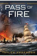 Pass of Fire (Destroyermen Book 14) Kindle Edition