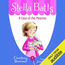 A Case of the Meanies: Stella Batts, Book 4