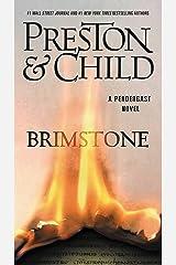 Brimstone (Pendergast Book 5) Kindle Edition