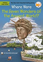 Where Were the Seven Wonders of Ancient (Where Is?)