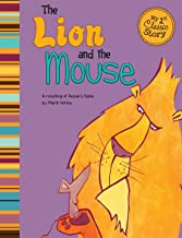 The Lion and the Mouse (My First Classic Story)