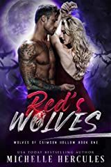 Red's Wolves (Wolves of Crimson Hollow Book 1) Kindle Edition