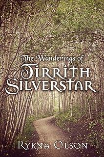 The Wanderings of Tirrith Silverstar: Vol 1