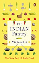 The Indian Pantry: The Very Best of Rude Food