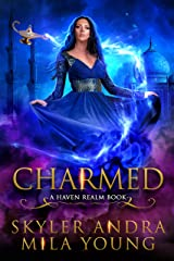 Charmed: A Reverse Harem Fairy Tale Retelling (Havenfall Universe) Kindle Edition