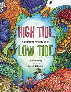 High Tide, Low Tide: A Shoreline Activity Book