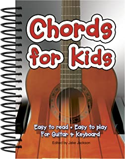 Chords For Kids: Easy to Read, Easy to Play, For Guitar & Keyboard (Easy-to-Use)