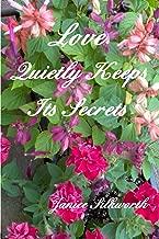 Love Quietly Keeps Its Secrets