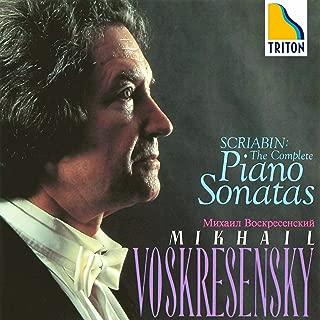 Scriabin: Complete Piano Sonatas Mikhail Voskresensky