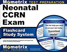 Neonatal CCRN Exam Flashcard Study System: CCRN Test Practice Questions & Review for the Critical Care Nurses Certification Examinations (Cards)