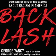 Backlash: What Happens When We Talk Honestly About Racism in America