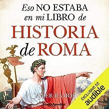 Eso no estaba en mi libro de Historia Roma