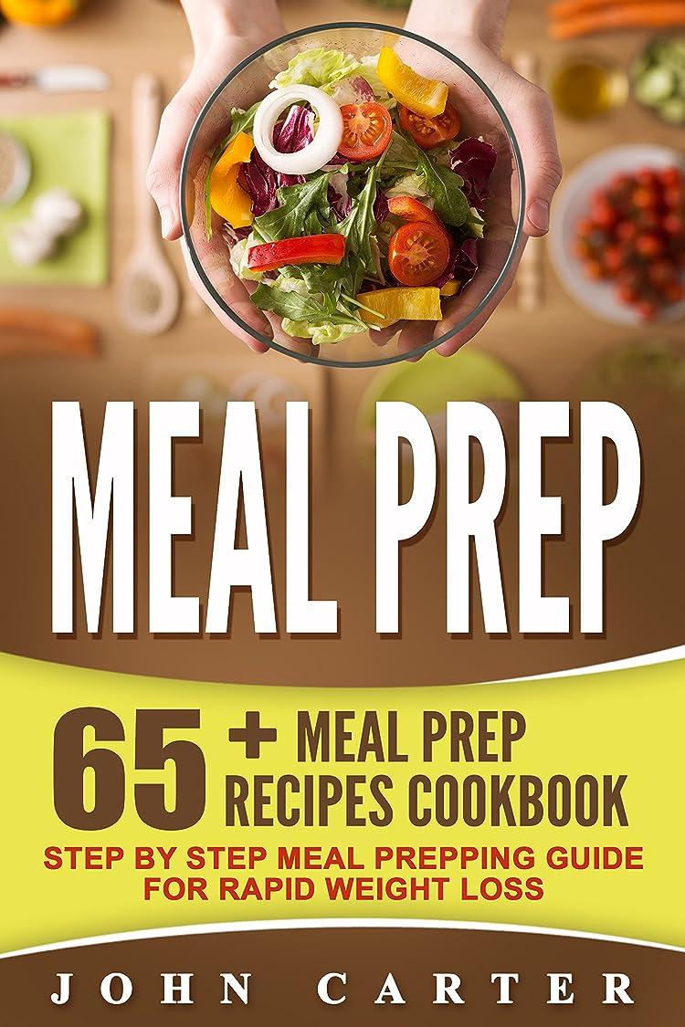 クレーターカール始めるMeal Prep: 65+ Meal Prep Recipes Cookbook – Step By Step Meal Prepping Guide For Rapid Weight Loss (English Edition)