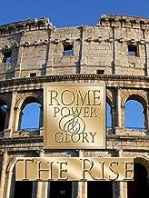 Rome Power & Glory: The Rise