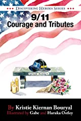 9/11 Courage and Tributes (Discovering Heroes® Series Book 3) Kindle Edition