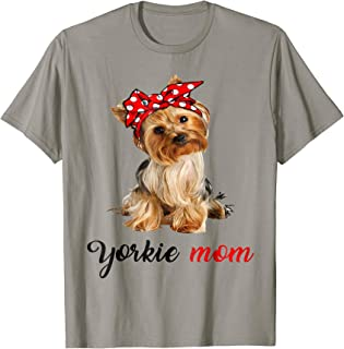 Yorkie Mom T-shirt Yorkshire Terrier Dog Mom Shirt Gift