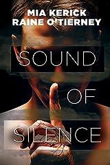 Sound of Silence Kindle Edition