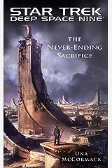 Star Trek: Deep Space Nine: The Never Ending Sacrifice Kindle Edition