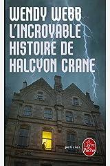 L'incroyable histoire de Halcyon Crane (plp) Pocket Book