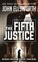 The Fifth Justice (Michael Gresham Series)