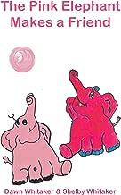 The Pink Elephant Makes a Friend