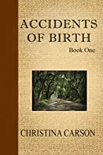 Accidents of Birth - Book One