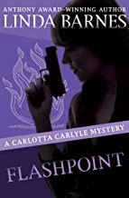 Flashpoint (The Carlotta Carlyle Mysteries Book 8)