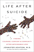 Life After Suicide Finding Courage