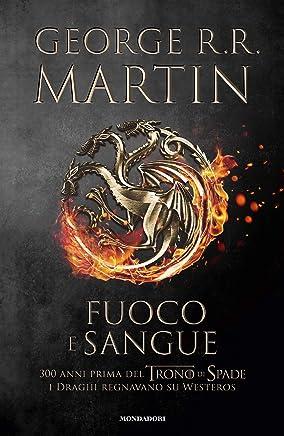 Fuoco e sangue (Italian Edition)