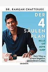 Der 4-Säulen-Plan - Relax, Eat, Move, Sleep: Dein Weg zu einem längeren, gesünderen Leben (German Edition) Kindle Edition