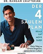 Der 4-Säulen-Plan - Relax, Eat, Move, Sleep: Dein Weg zu einem längeren, gesünderen Leben (German Edition)
