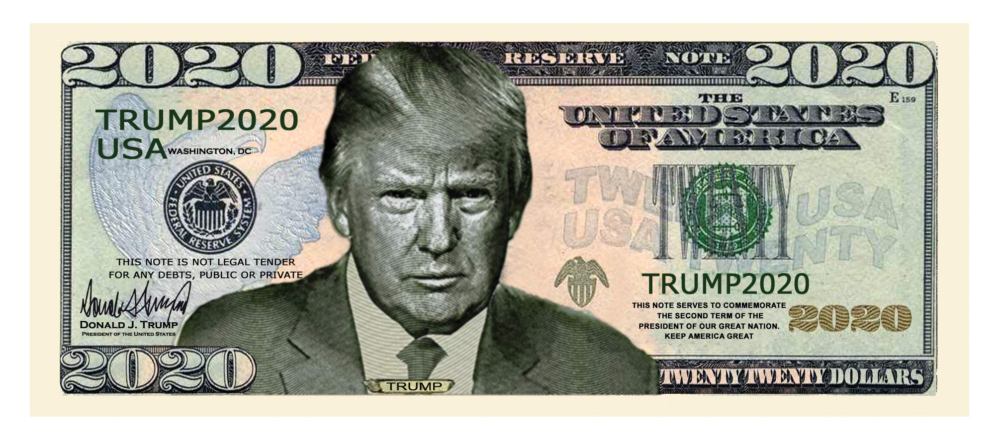 Donald Trump 2020 Re-Election Presidential Novelty Dollar Bills Pack of 100
