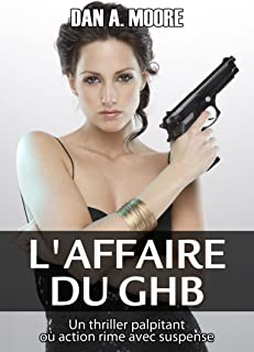 L'affaire du GHB (French Edition)