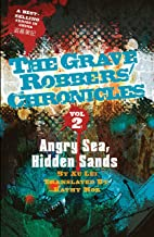 Angry Sea, Hidden Sands (The Grave Robbers' Chronicles Book 2)