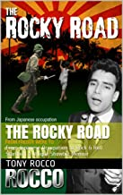 The Rocky Road: From Japanese Occupation to Rock & Roll Stardom, a Unique Showbiz Memoir