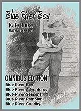 Blue River Boy: Omnibus Edition