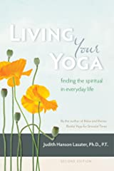 Living Your Yoga: Finding the Spiritual in Everyday Life Kindle Edition