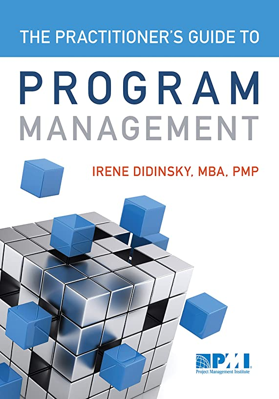 また松の木良いPractitioner's Guide to Program Management (English Edition)