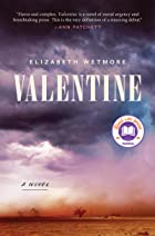 Cover image of Valentine by Elizabeth Wetmore