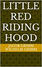Little Red Riding Hood (Grimm's Fairy Stories)