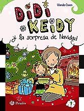 Didi Keid y la sorpresa de Navidad (Castellano - A PARTIR DE 6 AÑOS - PERSONAJES Y SERIES - Didi Keidy nº 9)
