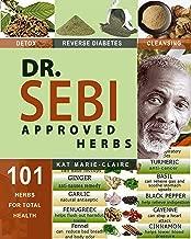 DR. SEBI APPROVED HERBS