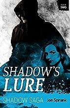 Shadow's Lure (Shadow Saga Book 2)