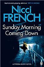 Sunday Morning Coming Down: A Frieda Klein Novel (7) (English Edition)