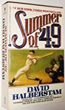 Summer of '49.[Baseball- Boston Red Sox/NY Yankees/Cleveland Indians -Bobby Doerr,Ted Williams,Joe DiMaggio,Yogi Berra,etc].