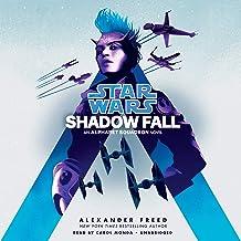 Shadow Fall (Star Wars): An Alphabet Squadron Novel: 2