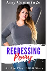Regressing Penny: An Age Play, DDLG Novella (Lone Star Littles Book 6) Kindle Edition