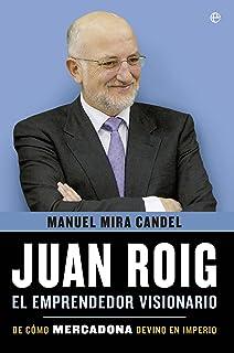 comprar comparacion Juan Roig, el emprendedor visionario (Biografías y Memorias)